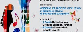 C.H.A.R.M…. Musica in Europa! Evento di presentazione Sabato 29 marzo, in Biblioteca