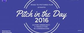 Pitch in the Day. Concorso per giovani registi, sceneggiatori e autori cinematografici