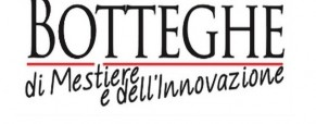 Botteghe di Mestiere: la formazione per chi sogna di diventare un'artista del made in Italy