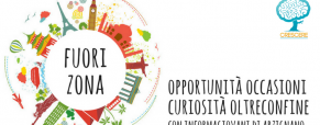 FuoriZona n. 153: opportunità, occasioni e curiosità oltreconfine