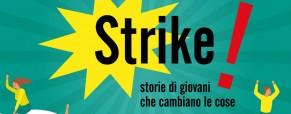 """Bando """"Strike! Storie di giovani che cambiano le cose"""" – Edizione 2019"""