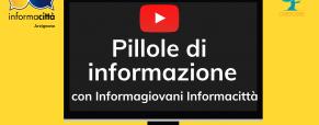 Pillole di informazione online con Informagiovani Informacittà!