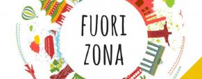 FuoriZona n.179 Opportunità, occasioni e curiosità oltreconfine