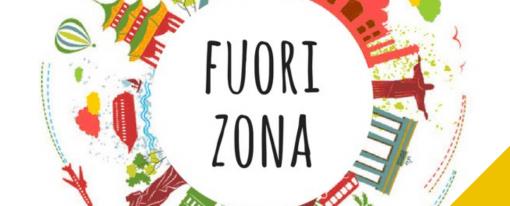 FuoriZona n. 3 Opportunità, occasioni e curiosità oltreconfine