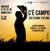 C'E CAMPO: COLTIVARE FUTURO